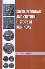 Socio-Economic and Cultural History of Kunindas