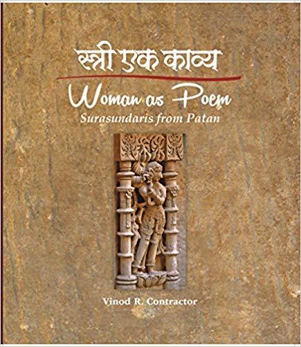 Stree Ek Kavya (Woman as Poem) Surasundaris from P…