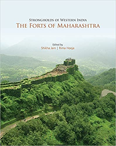 Strongholds of Western India: THE FORTS OF MAHARAS…