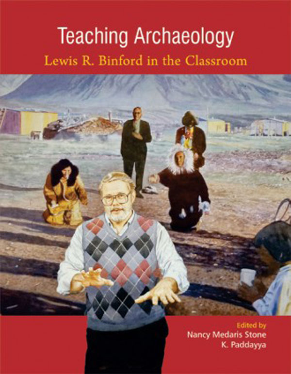 Teaching archaeology: Lewis R Binford in the Class…