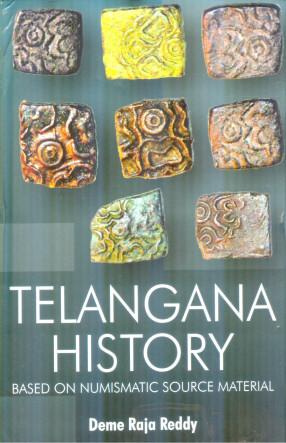 Telangana History: Based on Numismatic Source Mate…