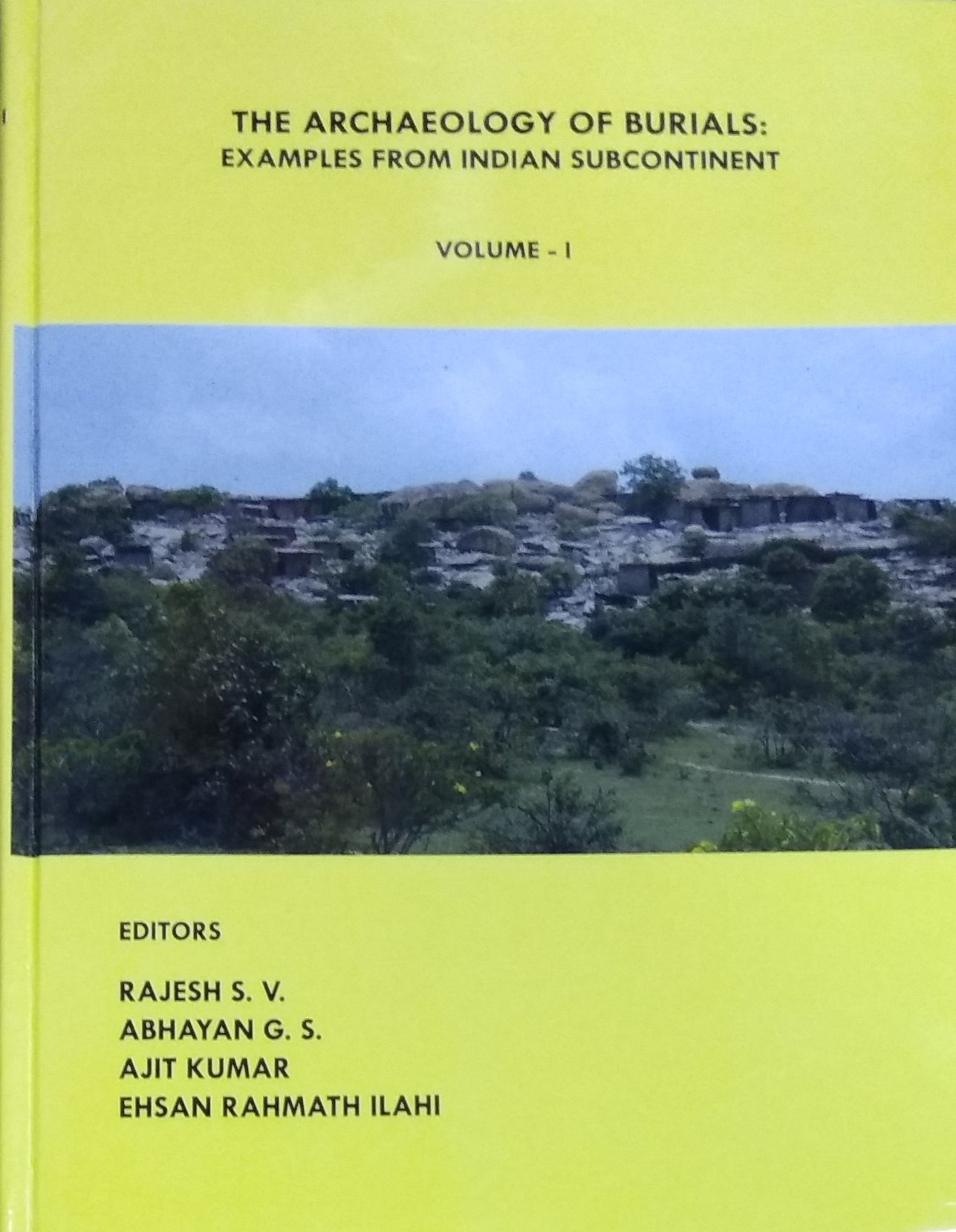 The Archaeology of Burials: Examples from Indian S…