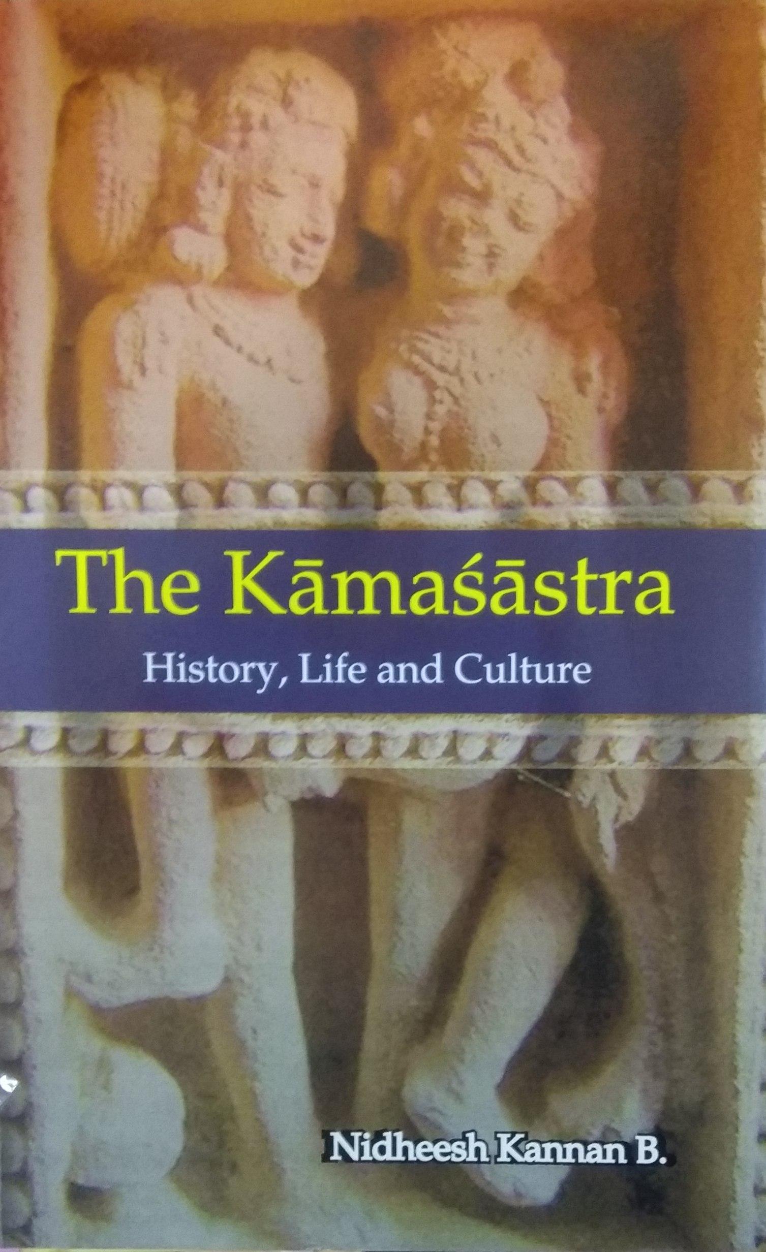The Kamasastra: History, Life and Culture (Hardbac…