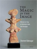 The Magic in the Image: Women in Clay at Mohenjo-D…