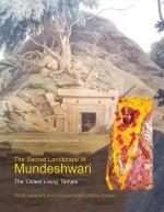 The Sacred Landscape of Mundeshwari: The 'Oldest L…