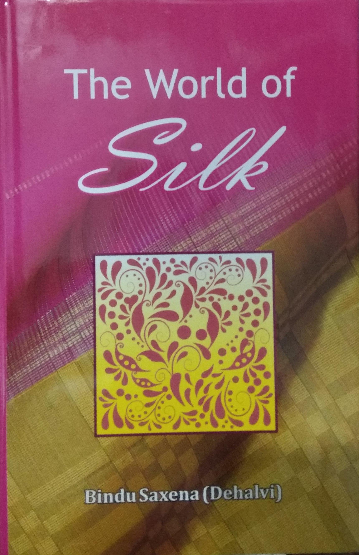The World of Silk