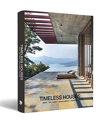 Timeless Houses: India, Sri Lanka, Bangladesh, Pak…