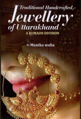 Traditional Handcrafted Jewellery of Uttarakhand: …