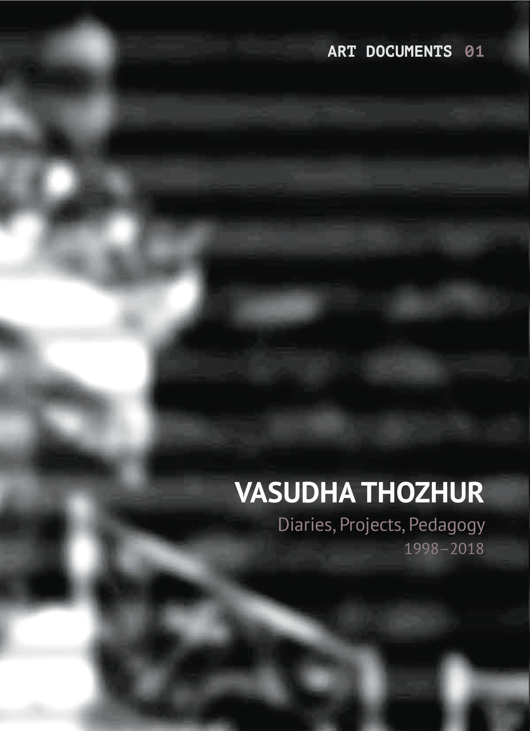 Vasudha Thozhur: Diaries, Projects, Pedagogy (1998…