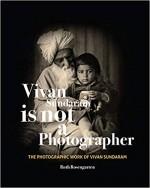 Vivan Sundaram Is Not a Photographer: The Photogra…