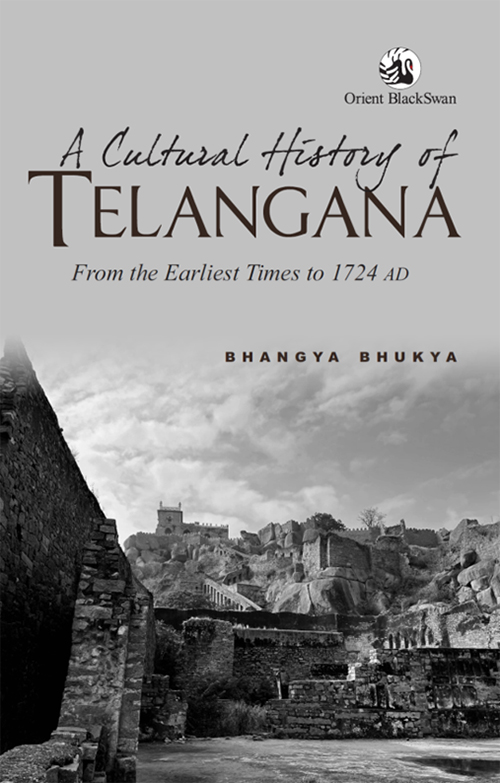 A Cultural History of Telangana: From the Earliest…