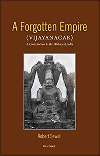 A Forgotten Empire (Vijayanagar): A Contribution t…