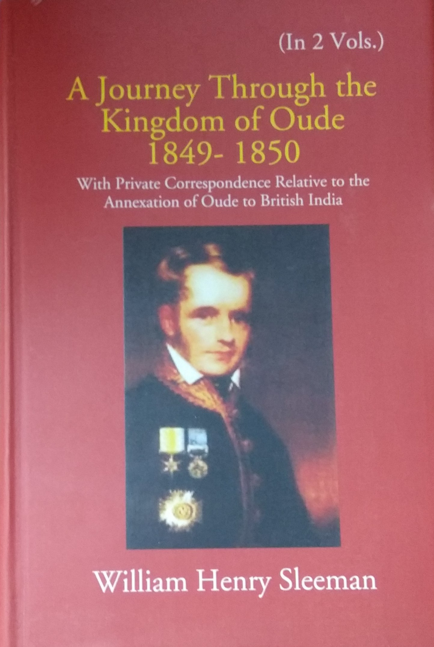 A Journey Through the Kingdom of Oude 1849-1850 (W…