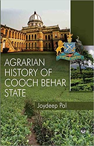 Agrarian History Of Cooch Behar State (Hardback)
