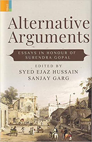 Alternative Arguments: Essays in Honour of Surendr…
