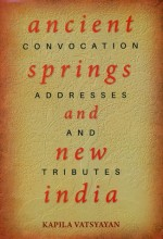 Ancient Springs and New India: convocation address…