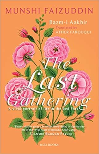 Bazm-i Aakhir: The Last Gathering (Hardback)