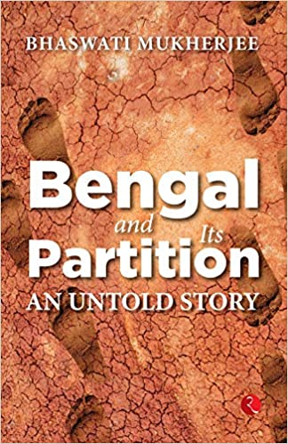 Bengal and its Partition: An Untold Story (Hardbac…