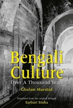 Bengali Culture Over a Thousand Years