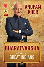 Bharatvarsha: Stories of Great Indians