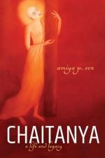 Chaitanya: A Life and Legacy