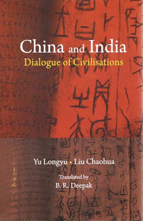 China and India: Dialogue of Civilisations (Hardba…