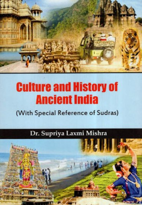 Culture and History of Ancient India (With Special…