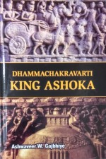 Dhammachakravarti King Ashoka
