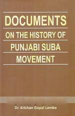 Documents on the History of Punjabi Suba Movement …