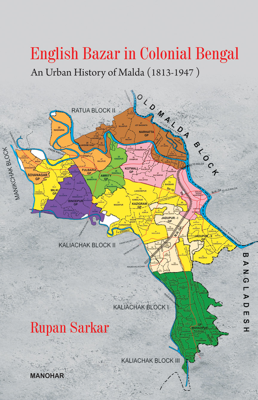 English Bazar in Colonial Bengal: An Urban History…