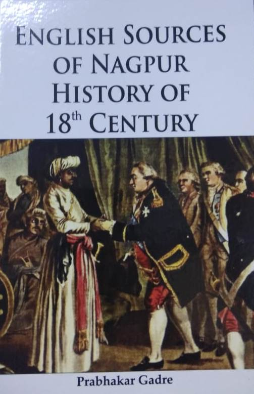 English Sources of Nagpur History of 18th Century …