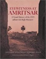 Eyewitness at Amritsar: A Visual History of the 19…