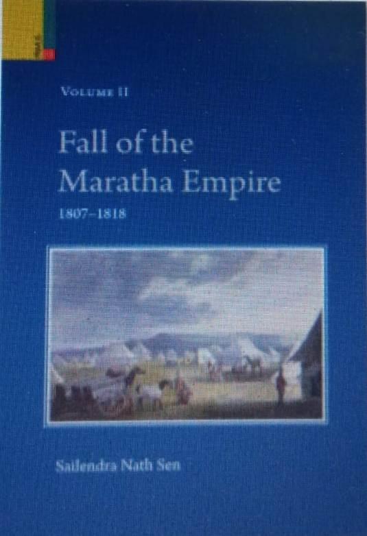 Fall of the Maratha Empire Volume II (1807–1818)