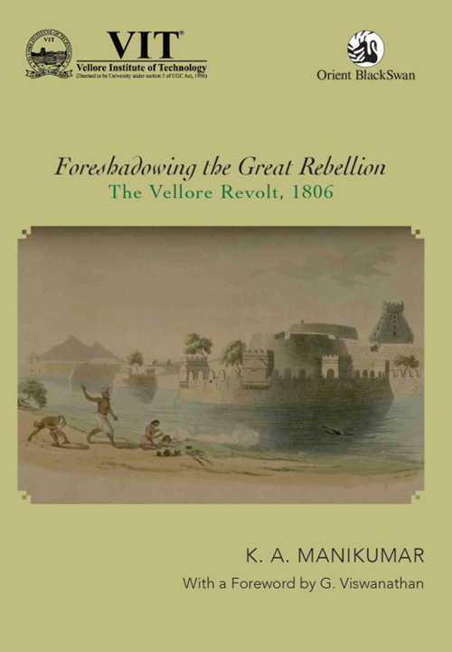 Foreshadowing the Great Rebellion: The Vellore Rev…