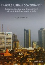 Fragile Urban Governance: Evolution, Decline, and …
