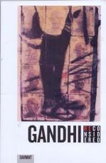 Gandhi Reconsidred