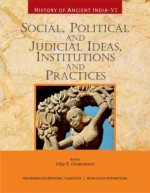History of Ancient India: Volume VI: Social, Polit…
