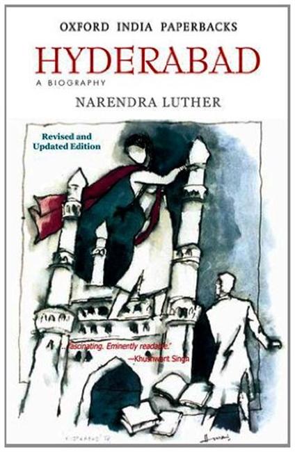 Hyderabad: A Biography (Hardback)