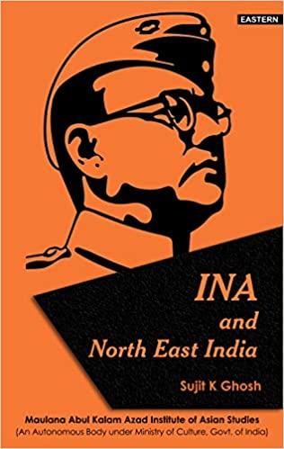 INA and North East India (Hardback)