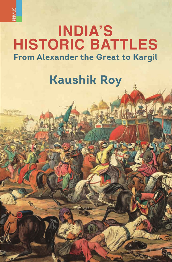 India's Historic Battles: From Alexander The Great…