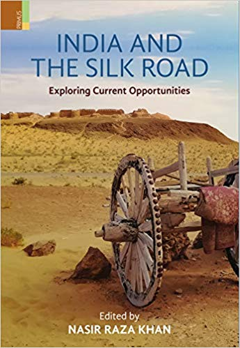 India and the Silk Road: Exploring Current Opportu…