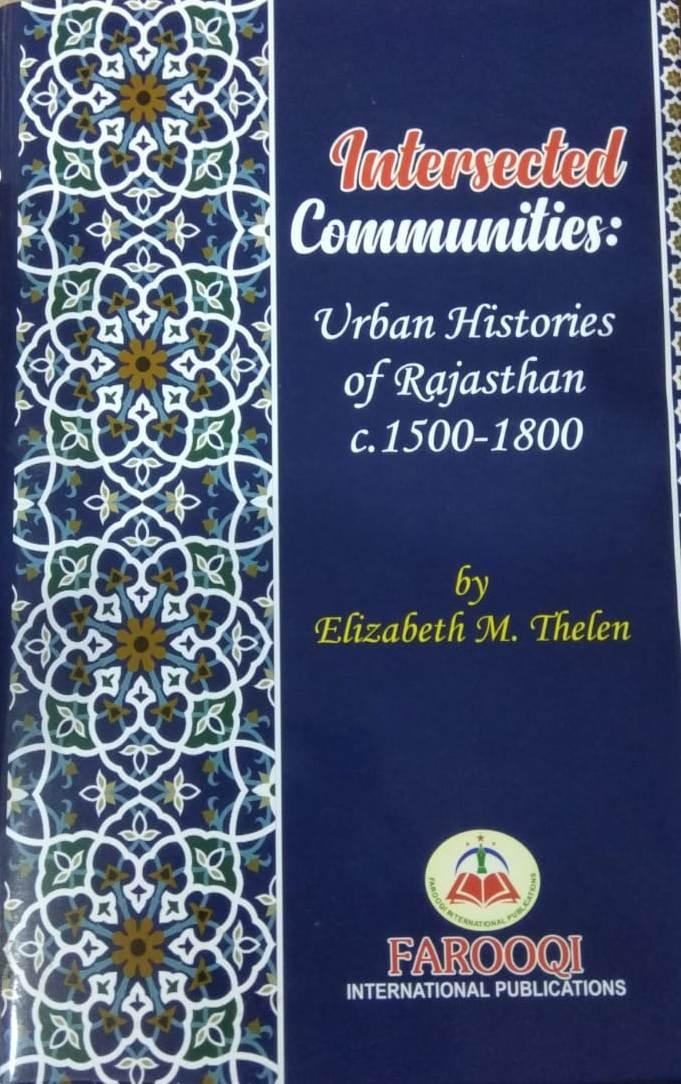 Intersected Communities: Urban Histories of Rajast…