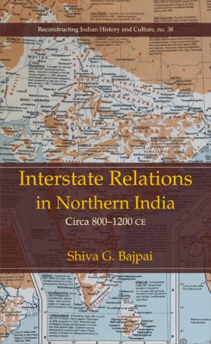 Interstate Relations in Northern India (Circa 800 …
