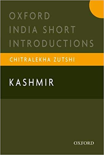 Kashmir: Oxford India Short Introductions