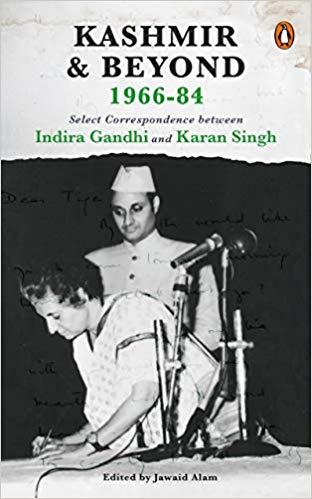 Kashmir and Beyond 1966-84: Select Correspondence …