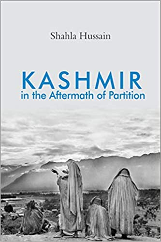 Kashmir in the Aftermath of Partition (Hardback)