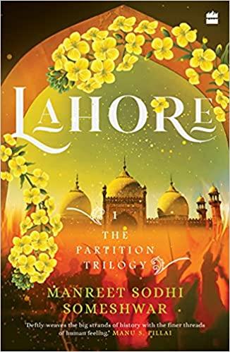 Lahore: The Partition Trilogy