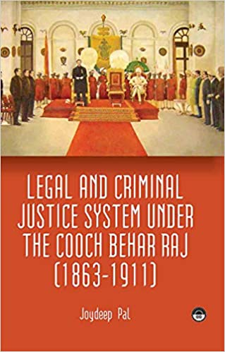 Legal and Criminal Justice System under the Cooch …