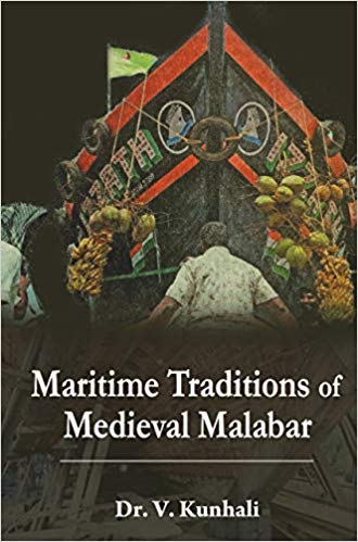Maritime Traditions of Medieval Malabar