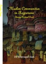 Muslim Communities in Rajputana During Medieval Pe…